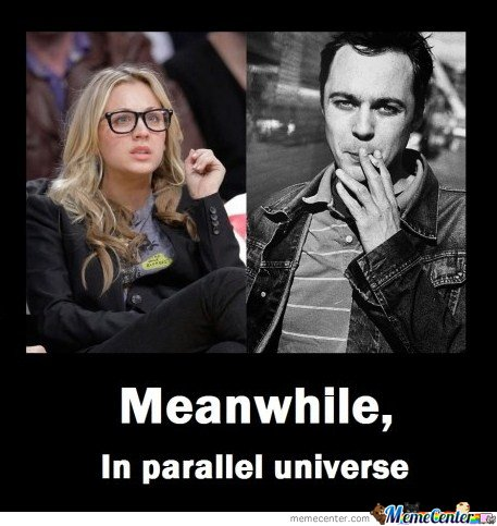 Meanwhile In Paralel Universe