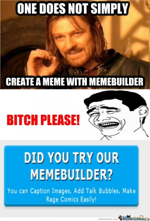One Does Not Simply Create A Meme