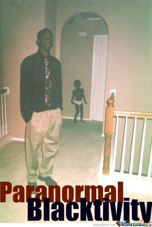 Paranormal Blacktivity