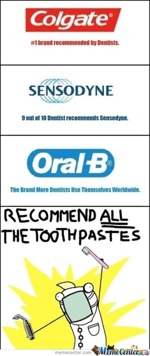 Recommend all the toothpastes