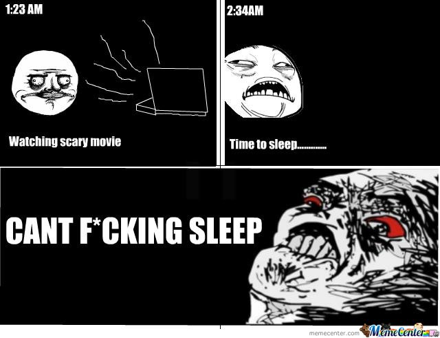 Can T Sleep Funny Meme : Scary movies by davidhoang meme center