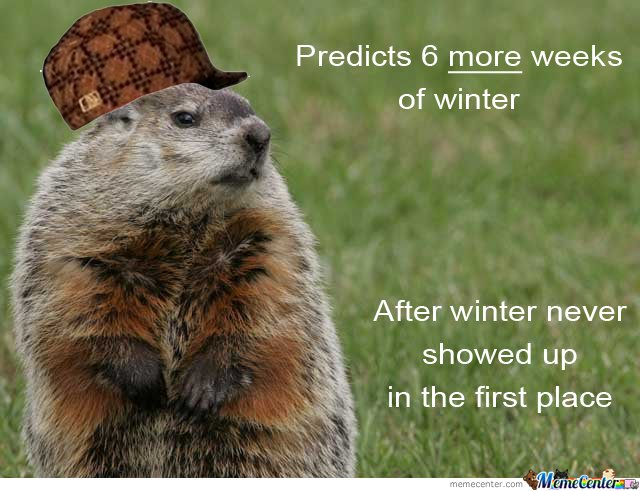 Scumbag Groundhog_o_140559 scumbag groundhog by purdle meme center,Funny Groundhog Meme