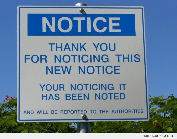 THANK YOU FOR NOTICING THIS NOTICE