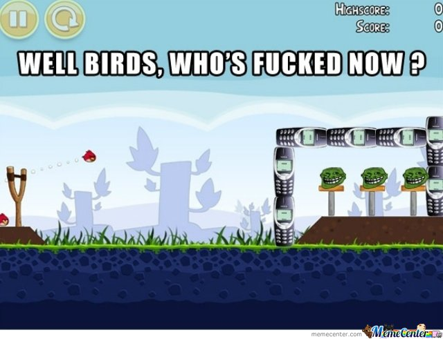 Trolled angry birds