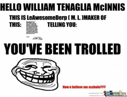 W.T.M. :YOUVE BEEN TROLLED