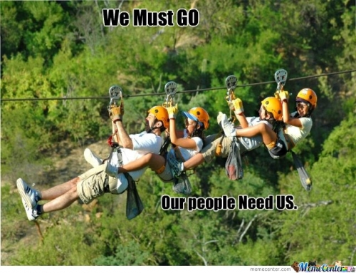 We must go our people need us