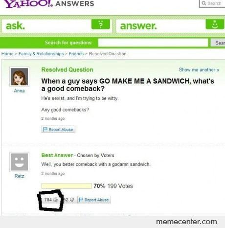 Well You Better Come Back With A God Damn Sandwich!
