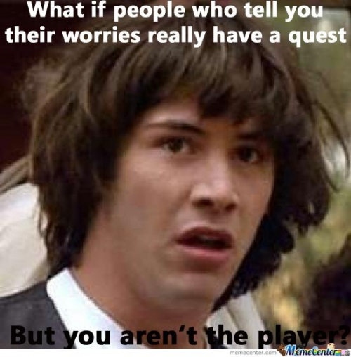 What if you aren't the Player?