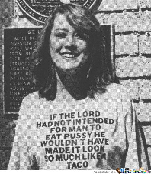 If the lord had not intended for man to eat p**y