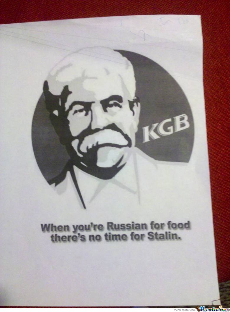 When you're Russian For food , there's no time for Stalin