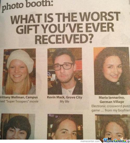 Worst Gift Ever