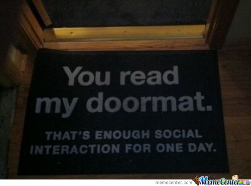 You read my doormat