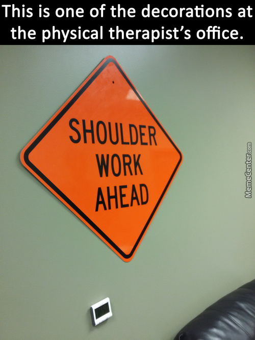 A Different Kind Of Shoulder Work...