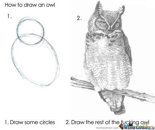 A Helpful Tip Of How To Draw A Owl