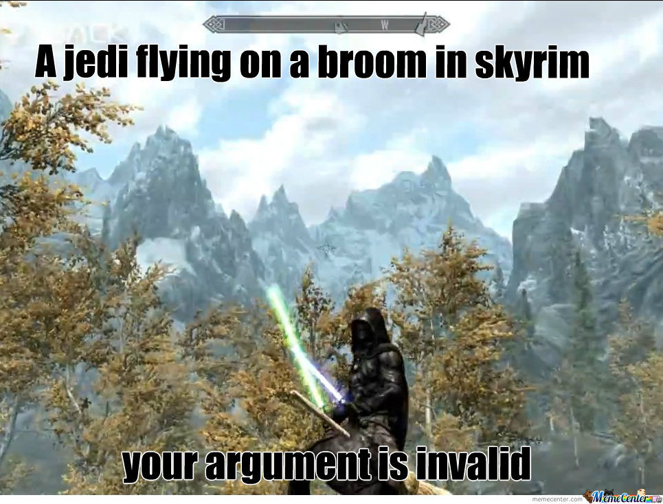 A Jedi Flying On A Broom In Skyrim Your Argument Is Invalid