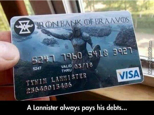 A Lannister Always Has E Credit Card