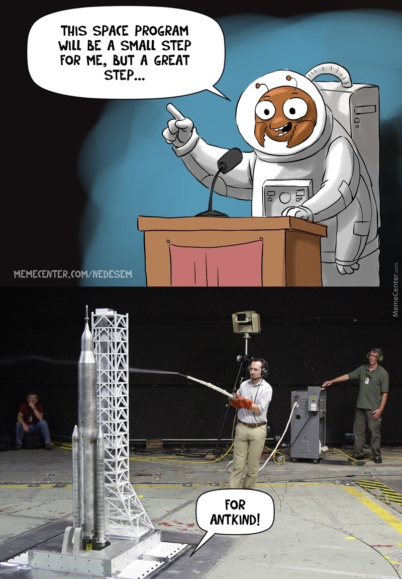 a nasa for ants_o_3574389 a nasa for ants by nedesem meme center