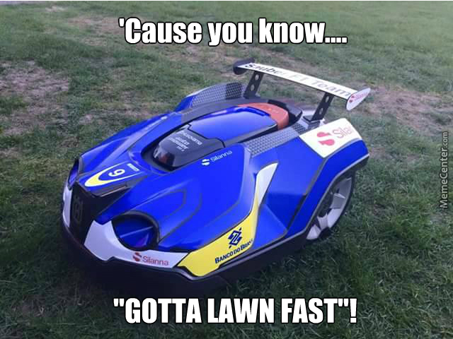 A Racing Lawnmower? Why Not?
