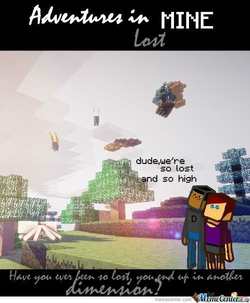 Adventures In Mine #4: Lost