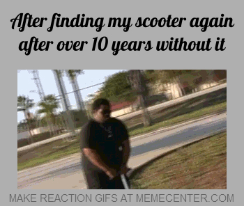 after finding my scooter again after over 10 years without it_gp_1112505 scooter memes best collection of funny scooter pictures,Rascal Scooter Meme