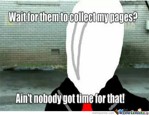 Ain't Nobody Got Time For That! [Slender Edition]