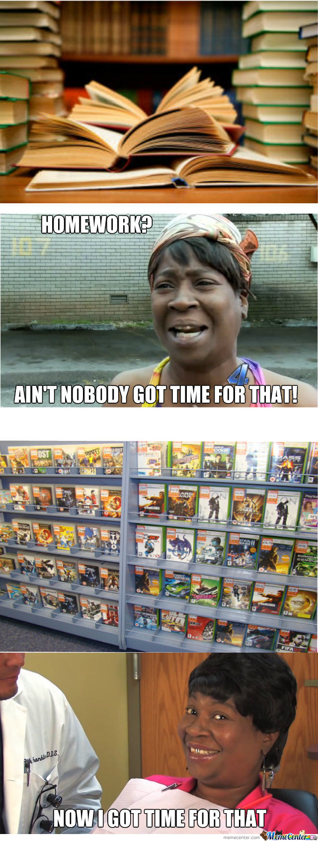 Ain't Nobody Got Time For That!