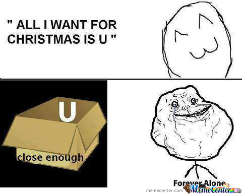 All I Want For Christmas Is You Meme.All I Want For Christmas Is U By Kosadik1478 Meme Center