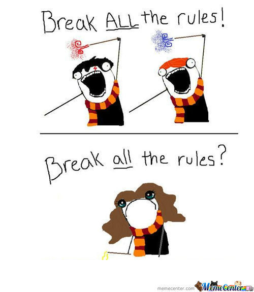 All The Rules!...broken :'(: