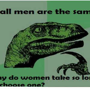 Too men about women picky Relationships: girls