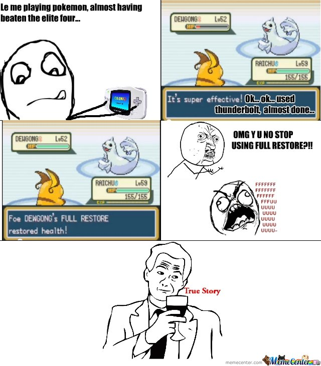almost beating the elite four on pokemon...