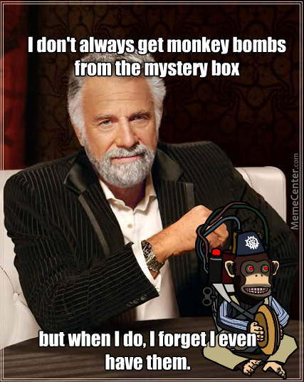 Always Forgetting About About The Monkey Bombs