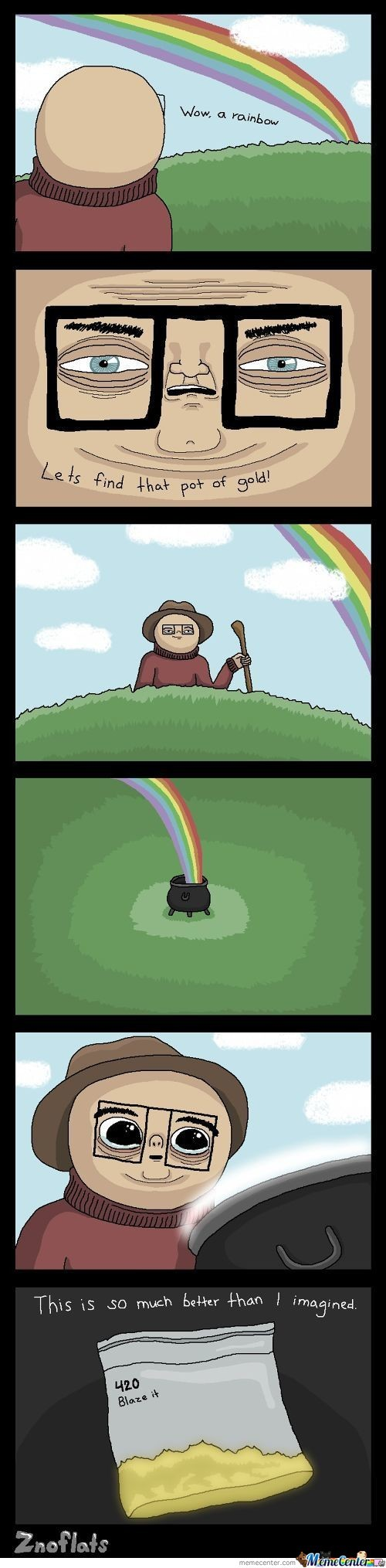 """pot"" Of Gold, Haha"