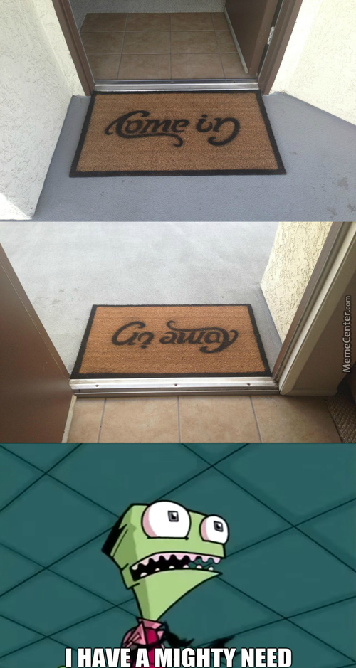 """ Turns The Doormat Around To Always Say: Go Away"""