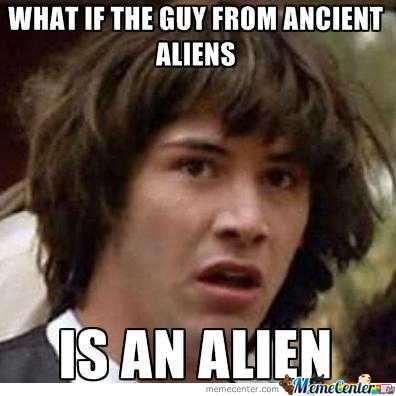 Ancient Aliens Is Real