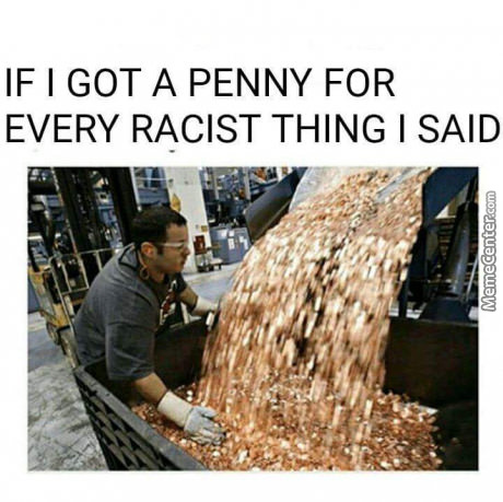 And A Black Guy Will Rob Me And An Asian Guy Will Give Me Extra Rice...