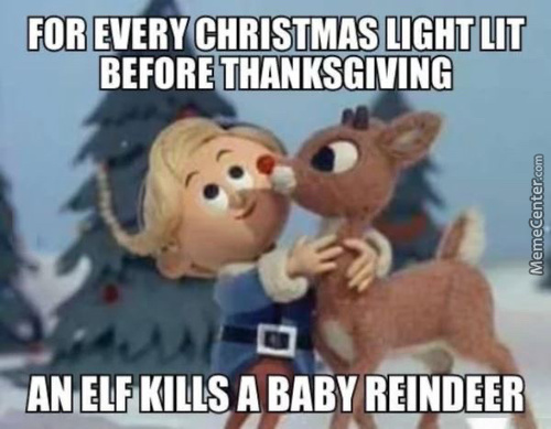 And Don'T Get Me Started With The Elf On The Shelf Non Sense