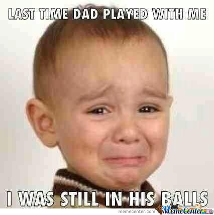 And I Played With My Son Before He Was A Womb.
