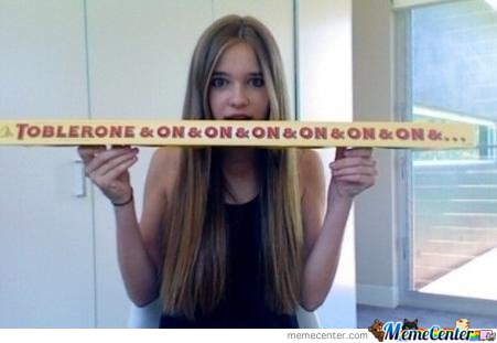 And On..& On & On & On..!!!!! Toblerone!!