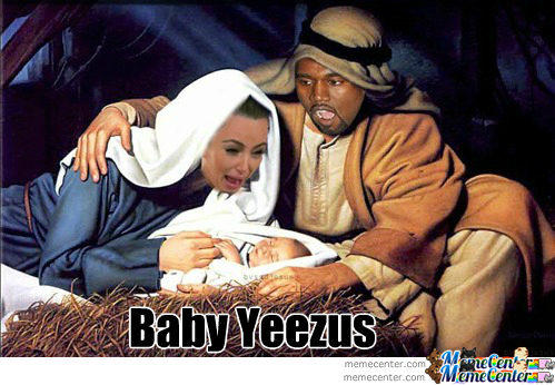 And Then Baby Yeezus Was Born