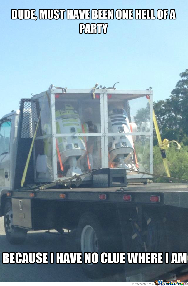 And There You Go Again, R2D2