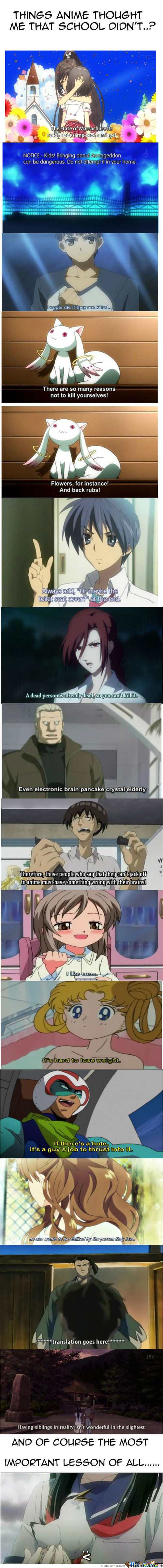 Anime : Perhaps The Best Teacher You Will Ever Have...