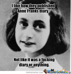 Anne Frank By Nathanwick Meme Center