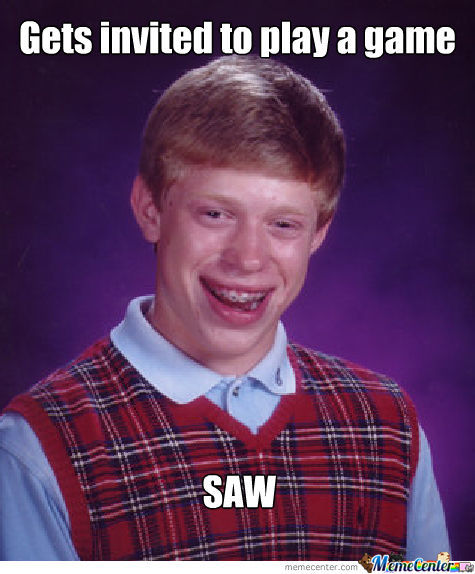 Another Bad Luck Brian