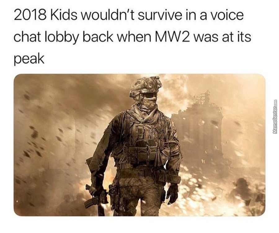 Anyone Else Miss Getting Called A Fag In Mw2 Or Is It Just Me ?