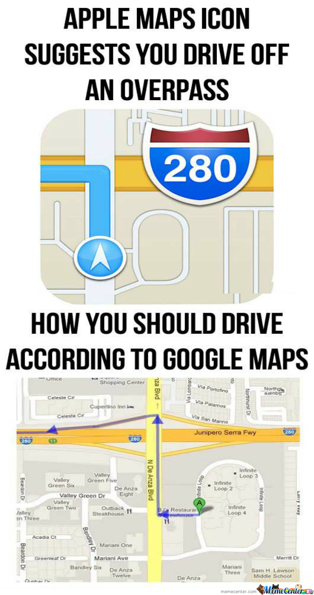 Apple Maps Is Wrong, Even The Icon! by recyclebin - Meme Center on