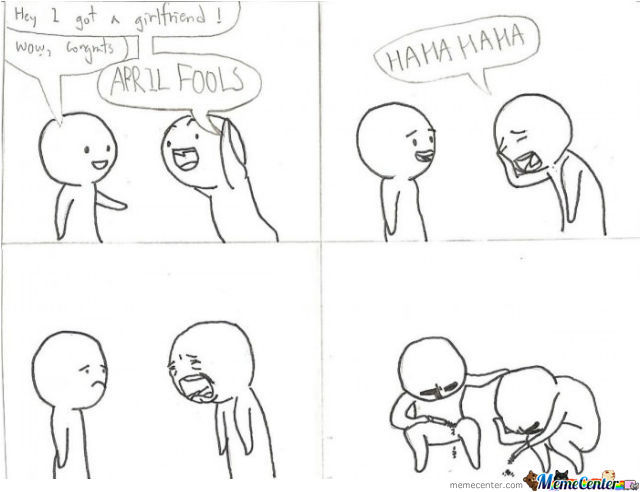 April Fool By Forever Alone Guy