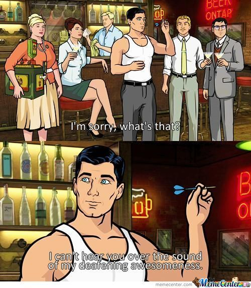 Archer Is Awesome