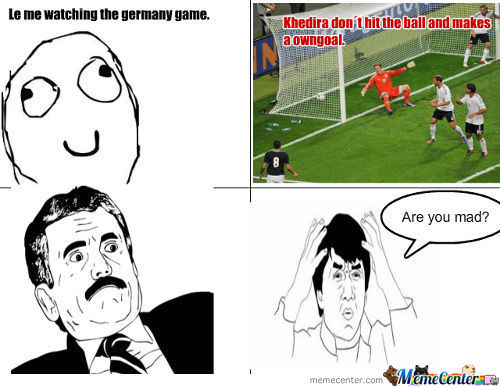 Are You Mad Khedira