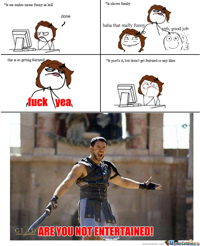 are you not entertained_o_260618 are you not entertained by maddie34 meme center