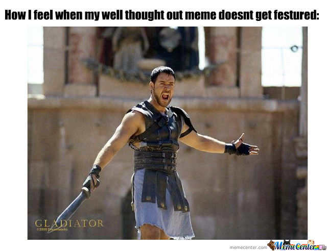 are you not entertained_o_565761 are you not entertained!? by pano442 meme center